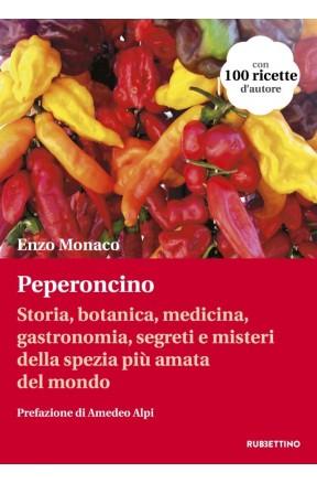 Il Peperoncino di Calabria - Enzo Monaco - Rubbettino